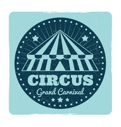 vintage circus emblem with grunge effect vector image