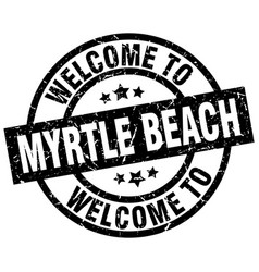 Welcome to myrtle beach black stamp vector