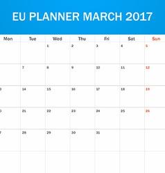 Eu planner blank for march 2017 scheduler agenda vector