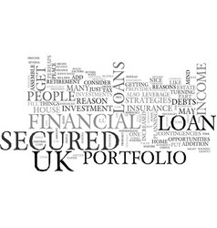 Are uk secured loans a part of your financial vector