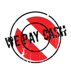 We pay cash rubber stamp vector