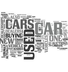 Where to get great used cars text word cloud vector