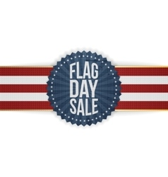 Flag Day Sale patriotic Badge with Ribbon vector image vector image