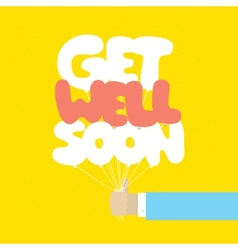 Get well soon balloons motivation card vector