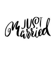 Just married dry brush lettering hand drawn vector