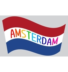 Netherlands flag waving with word amsterdam vector