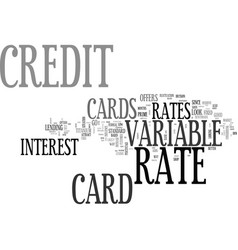 Are variable rate credit cards better text word vector