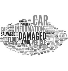 Beware of hurricane damaged vehicles text vector