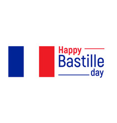 Happy bastille day 14th july french holiday vector