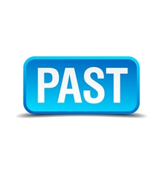 Past blue 3d realistic square isolated button vector