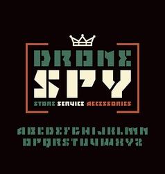 Sanserif stencil plate font and drone spy emblem vector
