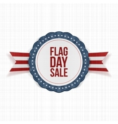 Flag day sale patriotic emblem with ribbon vector