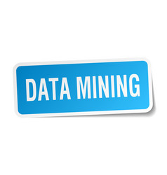 Data mining square sticker on white vector