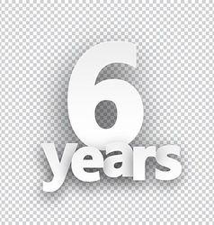 Six years paper sign vector