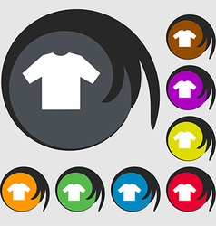 T-shirt icon sign symbol on eight colored buttons vector