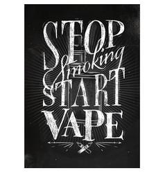 Poster start vape chalk vector