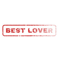 best lover rubber stamp vector image vector image
