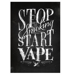 Poster start vape chalk vector