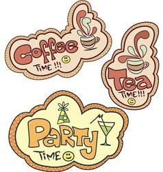 Tea time Coffee time Party time vector image vector image