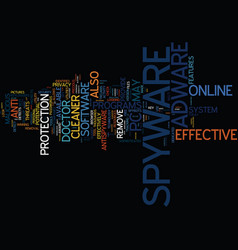 Effective spyware and adware utilities text vector