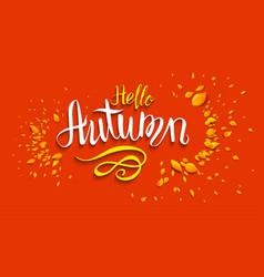 Hello autumn lettering vector
