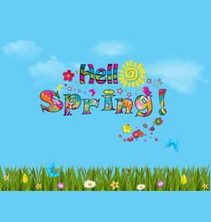 Hello spring cartoon with beautiful meadow vector