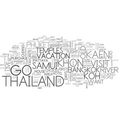 Where to go in thailand text word cloud concept vector