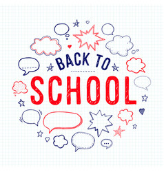 Back to school lettering and speech bubbles vector