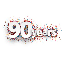 Ninety years paper confetti sign vector image vector image