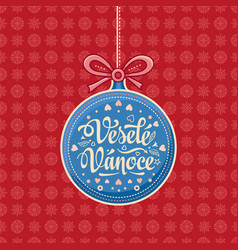 Vesele vanoce lettering composition czech language vector