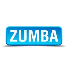 Zumba blue 3d realistic square isolated button vector
