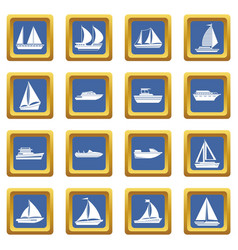 Boat and ship icons set blue vector