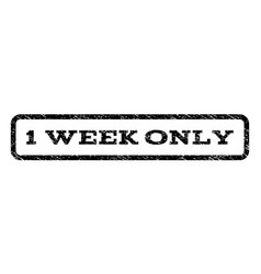 1 week only watermark stamp vector image vector image