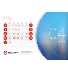 April 2018 desk calendar for 2018 year vector