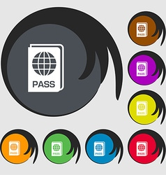 Passport icon sign symbols on eight colored vector