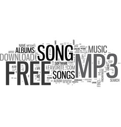 Where to go to download that free mp song text vector