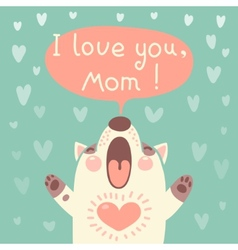 Greeting card for mom with cute puppy vector