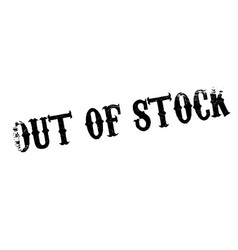 out of stock rubber stamp vector image vector image