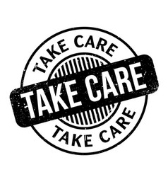 Take care rubber stamp vector