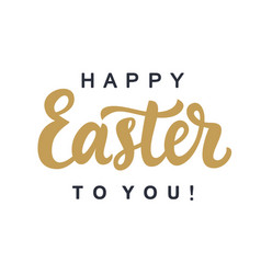 happy easter to you typography poster template vector image vector image