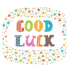 Good luck cute postcard inspirational and vector