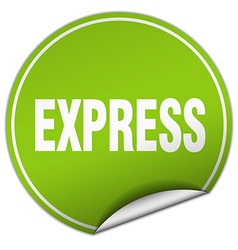 Express round green sticker isolated on white vector