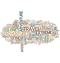 less extreme adventures text background word vector image vector image