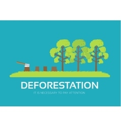 Issue deforestation in flat design background vector