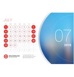 July 2018 desk calendar for 2018 year vector