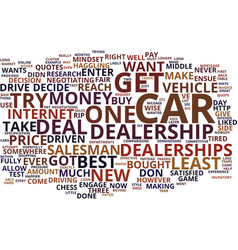 Effective ways to deal with car dealerships text vector