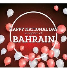 Happy national day of the kingdom of bahrain vector