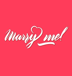 marry me lettering handwritten pink background vector image