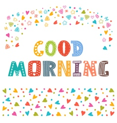 Good morning Hand draw Cute postcard with funny vector image vector image