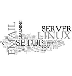 Where to learn how to setup a linux email server vector